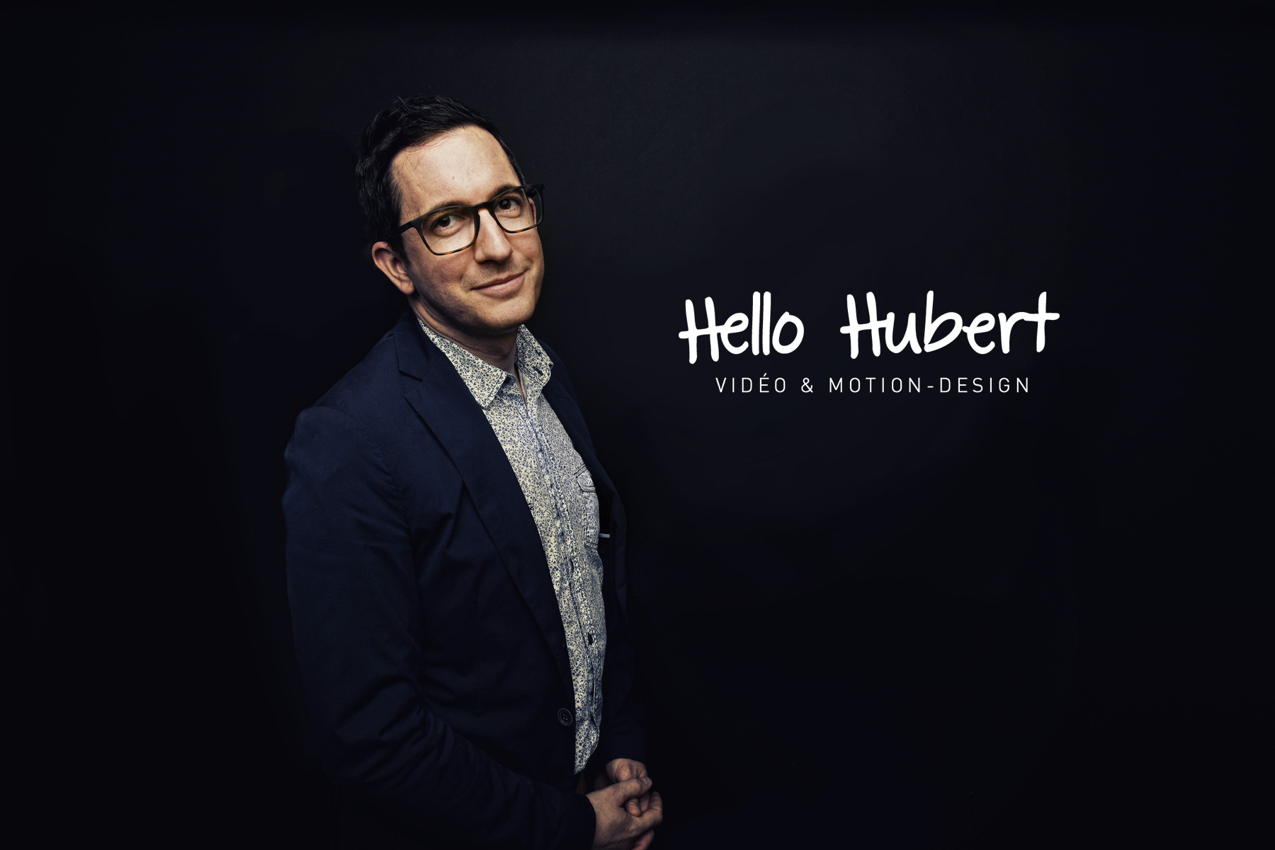 Hello Hubert - Video et Motion-Design