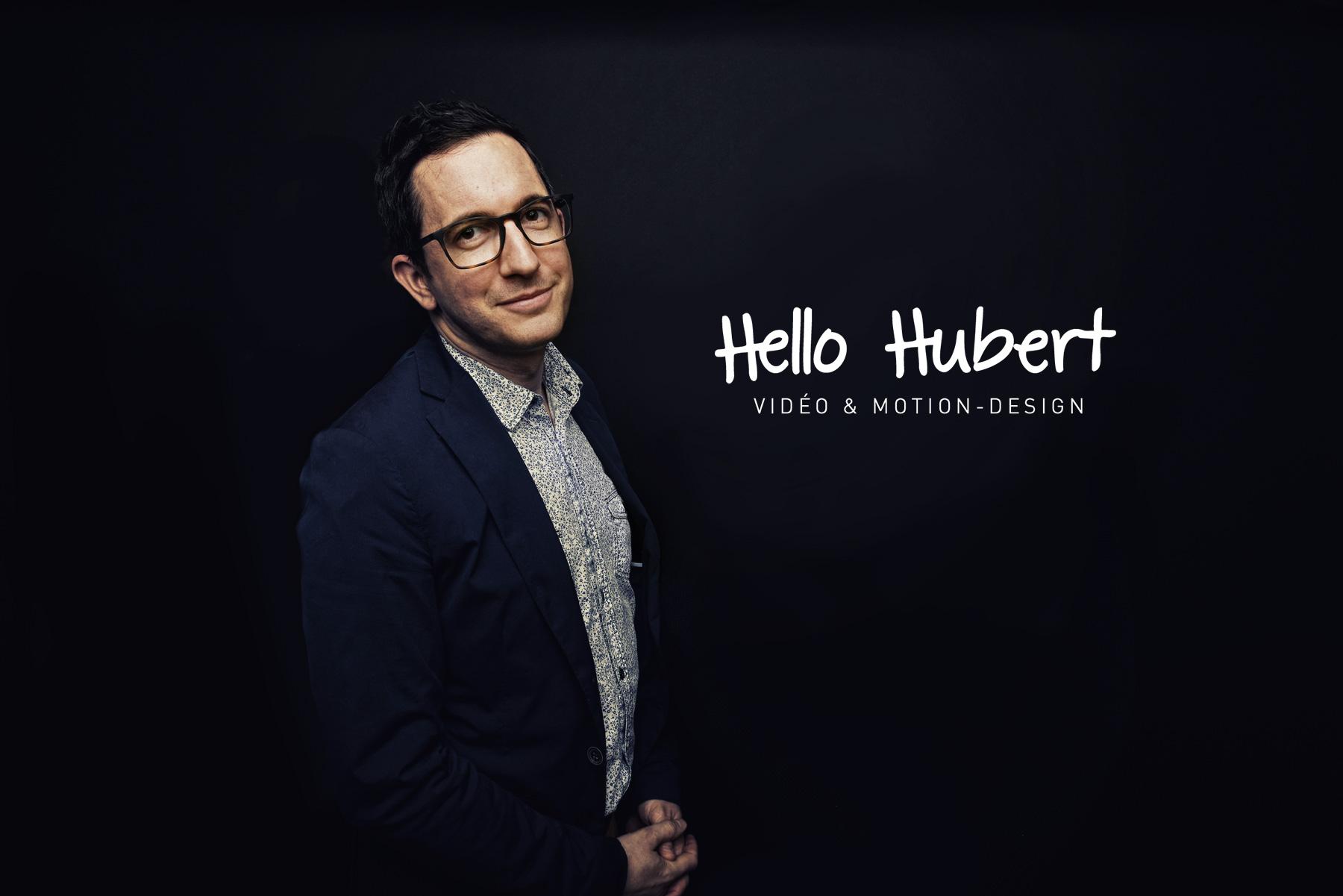 Hello Hubert - Video et Motion-Design